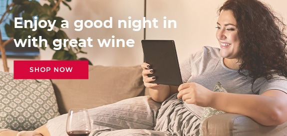 Celebrate a good night in with great wine